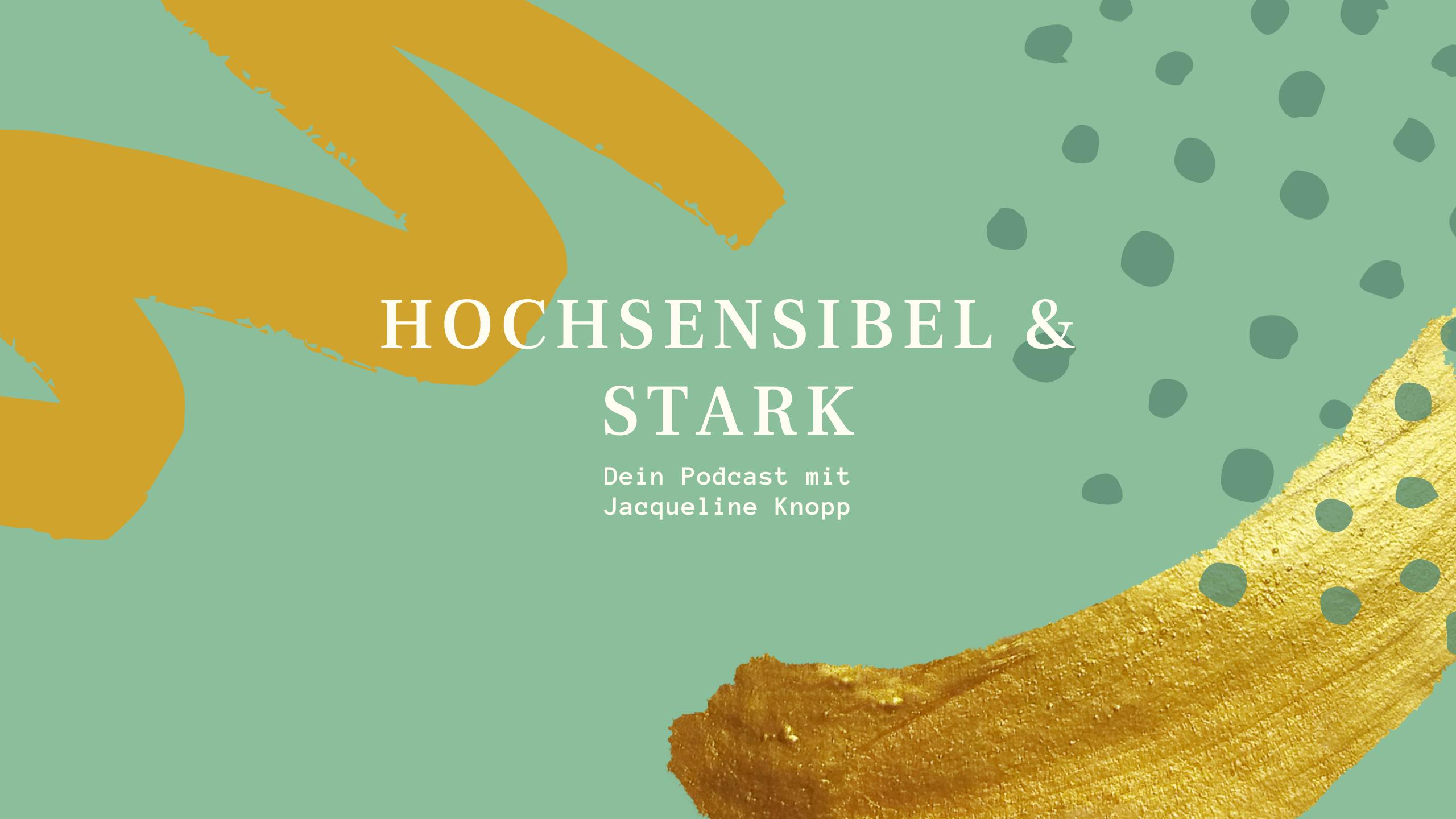 "Mein Podcast: Hochsensibel <span class=""amp"">&</span> stark"